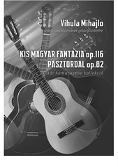 Small hungarian fantasia and Pasztordal